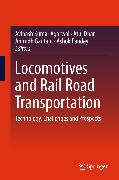 Cover-Bild zu Locomotives and Rail Road Transportation (eBook) von Pandey, Ashok (Hrsg.)