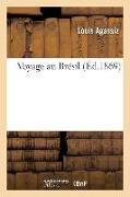 Cover-Bild zu Voyage Au Brésil von Agassiz, Louis