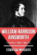 Cover-Bild zu Essential Novelists - William Harrison Ainsworth (eBook) von Ainsworth, William Harrison