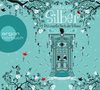 Silber - Das zweite Buch der Träume von Gier, Kerstin