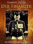 Cover-Bild zu Der Finanzer (eBook) von Achleitner, Arthur