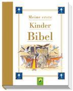 Cover-Bild zu Meine erste Kinderbibel von Schwager & Steinlein Verlag
