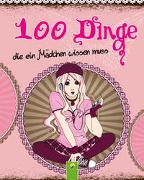 Cover-Bild zu 100 Dinge, die ein Mädchen wissen muss von Sommer, Karla S.