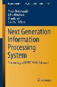 Cover-Bild zu Next Generation Information Processing System (eBook) von Abraham, Ajith (Hrsg.)