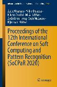 Cover-Bild zu Proceedings of the 12th International Conference on Soft Computing and Pattern Recognition (SoCPaR 2020) (eBook) von Abraham, Ajith (Hrsg.)