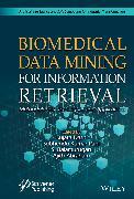 Cover-Bild zu Biomedical Data Mining for Information Retrieval (eBook) von Dash, Sujata (Hrsg.)