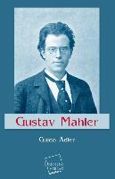 Cover-Bild zu Gustav Mahler von Adler, Guido