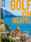 DuMont BILDATLAS Golf von Neapel von Schaefer, Barbara
