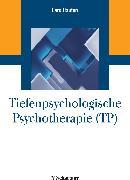 Cover-Bild zu Tiefenpsychologische Psychotherapie (TP) (griffbereit, Bd. ?) (eBook) von Hauten, Lars