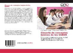 Cover-Bild zu Glosario de conceptos básicos de los SGBDR von Martínez Hidalgo, Yunier