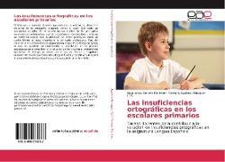 Cover-Bild zu Las insuficiencias ortográficas en los escolares primarios von Romero Martínez, Esperanza
