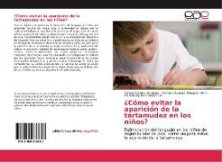 Cover-Bild zu ¿Cómo evitar la aparición de la tartamudez en los niños? von Aguilera Almaguer, Teresa