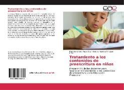 Cover-Bild zu Tratamiento a los contenidos de preescritura en niños von Reyes Díaz, Marlenis Cándida
