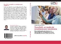 Cover-Bild zu TecniSoft, un medio de enseñanza por excelencia von Aguilera Almaguer, Osmany