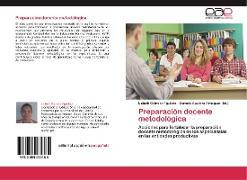 Cover-Bild zu Preparación docente metodológica von Cabrera Aguilera, Lisbeth
