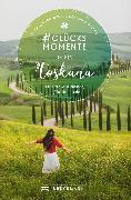 Cover-Bild zu #Glücksmomente in der Toskana (eBook) von Nenzel, Nana Claudia