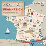 Sehnsucht Frankreich von Grasberger, Thomas