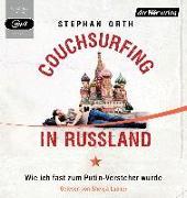 Couchsurfing in Russland von Orth, Stephan