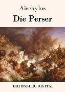 Cover-Bild zu Die Perser (eBook) von Aischylos