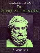 Cover-Bild zu Die Schutzflehenden (eBook) von Aischylos