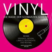 Cover-Bild zu Vinyl - Die Magie der schwarzen Scheibe von Evans, Mike