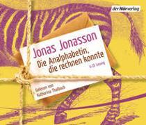 Die Analphabetin, die rechnen konnte von Jonasson, Jonas