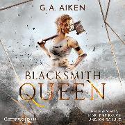 Cover-Bild zu Blacksmith Queen (Audio Download) von Aiken, G. A.