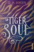 Cover-Bild zu Tiger Soul (eBook) von Aiken, G. A.