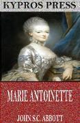Cover-Bild zu Marie Antoinette (eBook) von S. C. Abbott, John