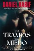 Cover-Bild zu Las trampas del miedo von Habif , Daniel
