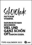 Sprüche-Kalender 2022 - Typo-Kalender von FUNI SMART ART - Poster-Format 50 x 70 cm von Funi Smart Art (Gestaltet)