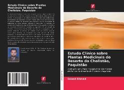 Cover-Bild zu Estudo Clínico sobre Plantas Medicinais do Deserto do Cholistão, Paquistão von Ahmad, Saeed