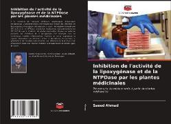Cover-Bild zu Inhibition de l'activité de la lipoxygénase et de la NTPDase par les plantes médicinales von Ahmad, Saeed