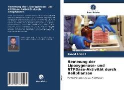 Cover-Bild zu Hemmung der Lipoxygenase- und NTPDase-Aktivität durch Heilpflanzen von Ahmad, Saeed