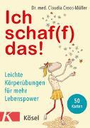 Ich schaf(f) das! von Croos-Müller, Claudia