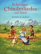 Schwiizer Chinderlieder und Versli von Simon, Ute (Illustr.)