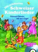Die schönsten Schweizer Kinderlieder von Sascha, Wuillemet (Illustr.)
