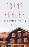 Der Enkeltrick von Hohler, Franz