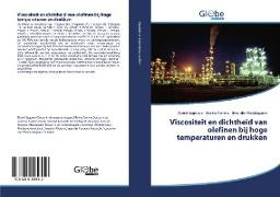 Cover-Bild zu Viscositeit en dichtheid van olefinen bij hoge temperaturen en drukken von Sagdeev, Damir