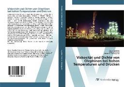 Cover-Bild zu Viskosität und Dichte von Olephinen bei hohen Temperaturen und Drücken von Sagdeev, Damir