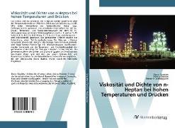 Cover-Bild zu Viskosität und Dichte von n-Heptan bei hohen Temperaturen und Drücken von Sagdeev, Damir