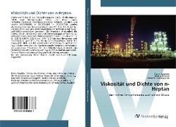 Cover-Bild zu Viskosität und Dichte von n-Heptan von Sagdeev, Damir
