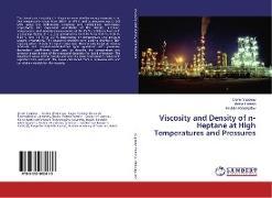 Cover-Bild zu Viscosity and Density of n-Heptane at High Temperatures and Pressures von Sagdeev, Damir