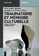 Traumatisme et mémoire culturelle (eBook) von Segler-Meßner, Silke (Hrsg.)