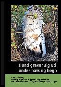 Cover-Bild zu Hund graver sig ud under Hæk og Hegn (eBook) von Ahrenkiel, Gitte