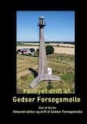 Cover-Bild zu Fornyet drift af Gedser Forsøgsmølle - 2021 von Ahrennkiel, Gitte