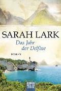 Cover-Bild zu Das Jahr der Delfine von Lark, Sarah