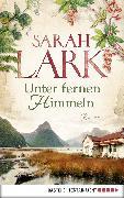 Cover-Bild zu Unter fernen Himmeln (eBook) von Lark, Sarah