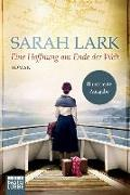 Cover-Bild zu Eine Hoffnung am Ende der Welt von Lark, Sarah