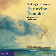 Cover-Bild zu Der weiße Dampfer (Audio Download) von Aitmatow, Tschingis